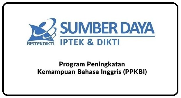 Informasi Tawaran Program Peningkatan Kemampuan Bahasa Inggris (PKBI) Tahun 2018