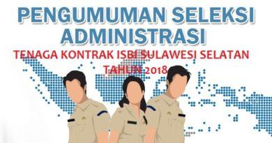 Pengumuman Hasil Seleksi Administrasi dan Jadwal Tes Penerimaan Tenaga Kontrak ISBI Sulawesi Selatan Tahun 2018