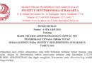 PENGUMUMAN HASIL SELEKSI ADMINISTRASI DAN JADWAL TES PENERIMAAN TENAGA TIDAK TETAP SEBAGAI DOSEN PADA INSTITUT SENI INDONESIA SURAKARTA TAHUN 2021